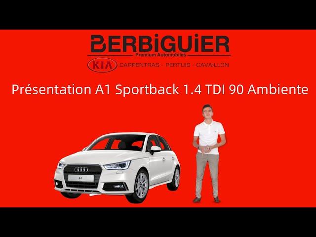 🔥 Présentation Audi A1 Sportback 1.4 TDI 90 Ambiente  de 2016 et 31300 kms VO 23520