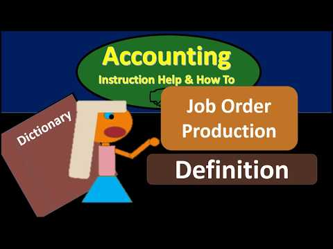Job Order Production Definition - What is Job Order Producti