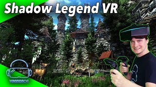 Bestes VR Spiel 2019 bisher! - Shadow Legend VR [SteamVR / Oculus][Gameplay][Virtual Reality]
