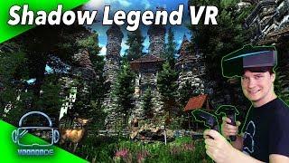 Bestes VR Spiel 2019 bisher! - Shadow Legend VR [SteamVR / Oculus][Gameplay][Virtual Reality]