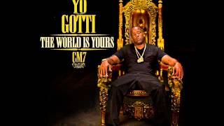 11. Yo Gotti - Work (CM 7: The World Is Yours)