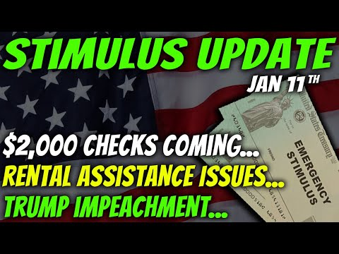 $2,000 Stimulus Check Update & Package News: Trump Impeachment & Rental Assistance Issues - Jan 11