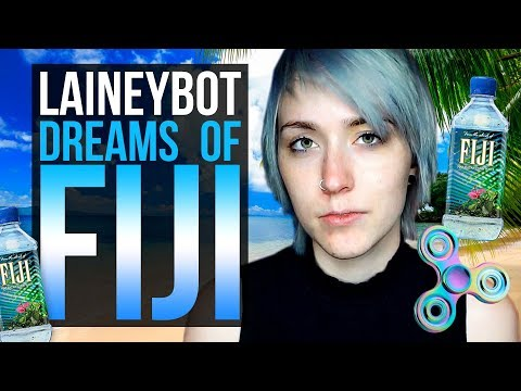 Laineybot Dreams of Fiji