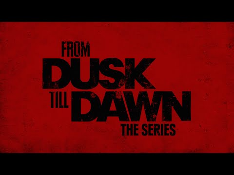 From Dusk Till Dawn: The Series - Season 2 Production Teaser