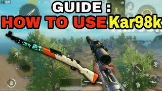 HOW TO PROPERLY USE KAR98K | KAR98K GUIDE | PUBG MOBILE