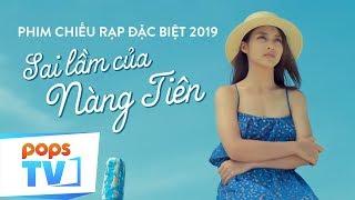Phim Tết 2019 Chiếu Rạp Hay Nhất - Sai Lầm Của Nàng Tiên