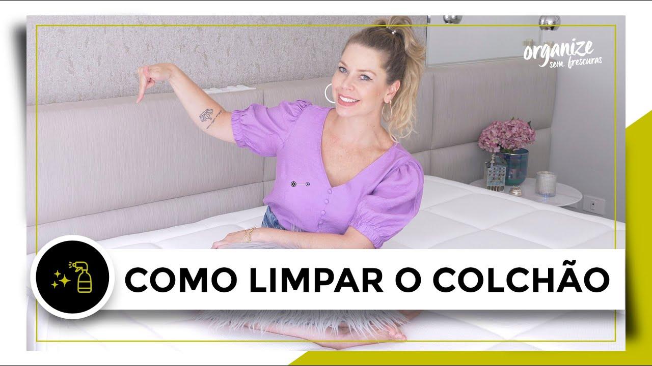 COMO LIMPAR O COLCHÃO | OSF - Rafa Oliveira