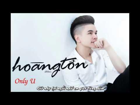 Only U   Hoàng Tôn Lyrics Official MV