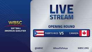 Puerto Rico v Canada - WBSC Softball Americas Qualifier - Opening Round