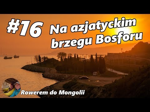 To Central Asia by Bicycle - #16 Along the Asian shore of the Bosporus (English subtitles)