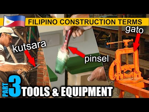 Filipino Construction Terms || PART 3 || Tools & Equipment