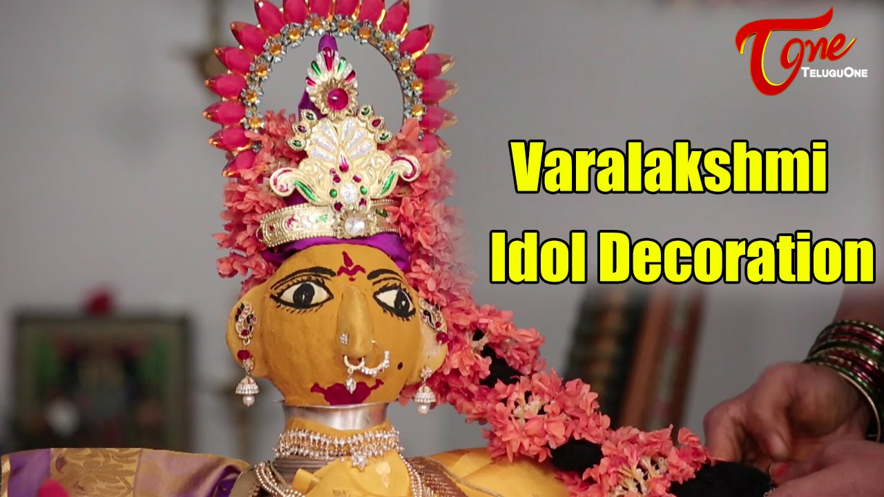 Goddess Varalakshmi Idol Decoration | Varalakshmi Pooja 2016