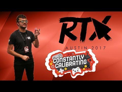 RTX Austin 2017: Ray Narvaez Jr.