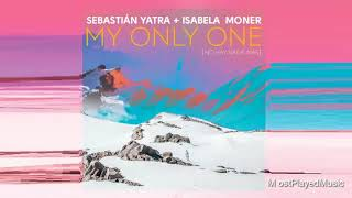 Baixar Sebastian Yatra - My Only One (No Hay Nadie Más) ft. Isabela Moner (Audio)