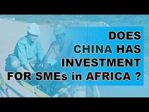 WHY CHINA ONLY FINANCE AFRICAN GOVT & DONT INVEST IN AFRICAN SME?