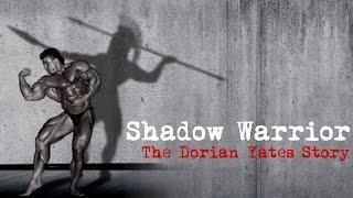 shadow warrior the dorian yates story trailer