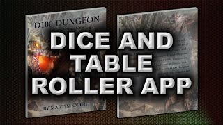 DICE AND TABLE ROLLER APP (D100 DUNGEON)