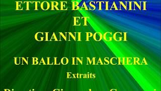 Ettore Bastianini   Gianni Poggi   Un Ballo in Maschera   Extraits