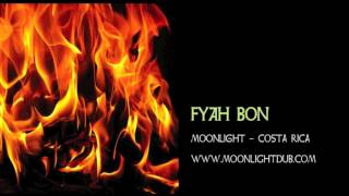 Fyah Bon - Moonlight Dub