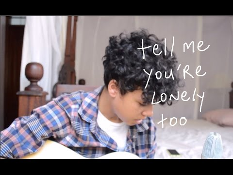 tell me you're lonely too - original