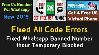 Whatsapp Number Banned & Solution , How To Get Free US Number For Whatsapp, Free Uk Number