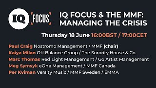IQ Focus & The MMF Present: Managing The Crisis