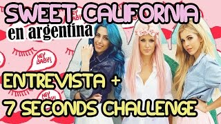 Sweet California en Argentina: Entrevista + 7 seconds challenge | Fashion Diaries