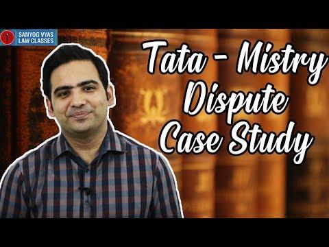 Tata - Mistry Dispute Case Study by Advocate Sanyog Vyas
