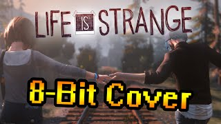 Life Is Strange - Obstacles [8-Bit Cover]