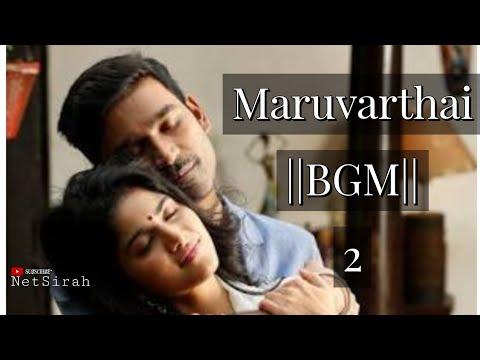 Maruvarthai..|| BGM || 2