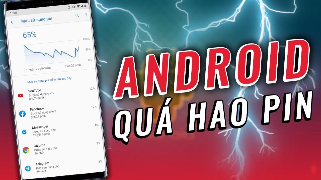 Android quá hao pin và đây là cách khắc phục !!!