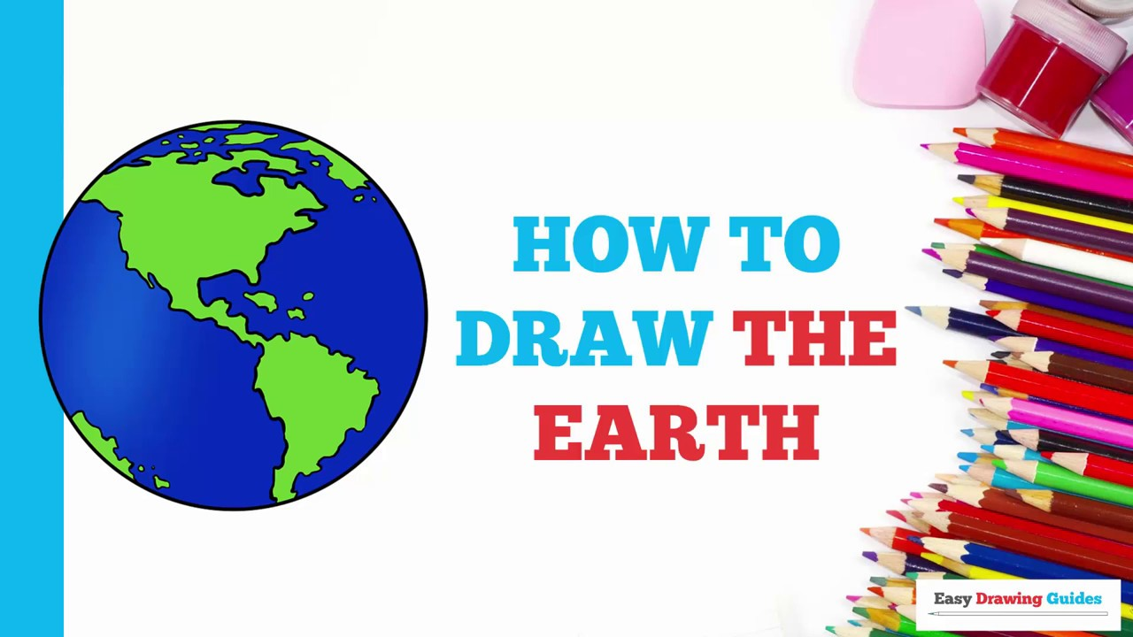 How To Draw The Earth In A Few Easy Steps Drawing Tutorial For Kids