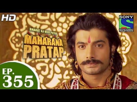 Bharat Ka Veer Putra Maharana Pratap - महाराणा प्रताप - Episode 355 ...