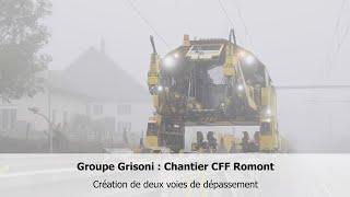 SWISS-FLY BORIS BRON - Groupe Grisoni : Chantier CFF Romont.