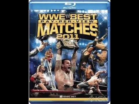 Download wwe best ppv matches of 2011 bluray review