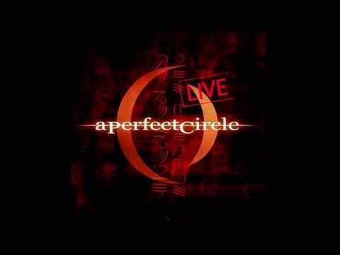 A Perfect Circle - Mer De Noms - Live (Full Album)