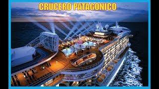 Crucero Patagonico-Océano Atlántico y Pacífico-Producciones Vicari.(Juan Franco Lazzarini)