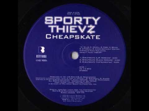 Sporty Thievz - Cheapskate (You Ain't Gettin' Nada)
