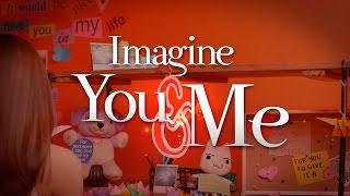 WATCH: Lyric video of 'Imagine You & Me'