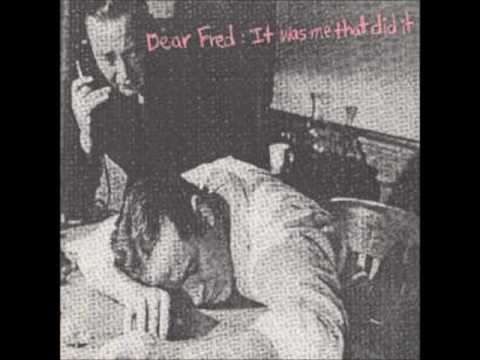 V/A-Dear Fred:It was me that  did it