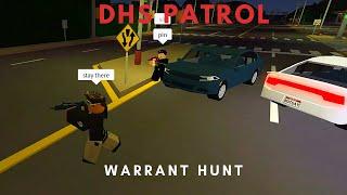 ROBLOX | Firestone DHS Patrol Warrant Hunt