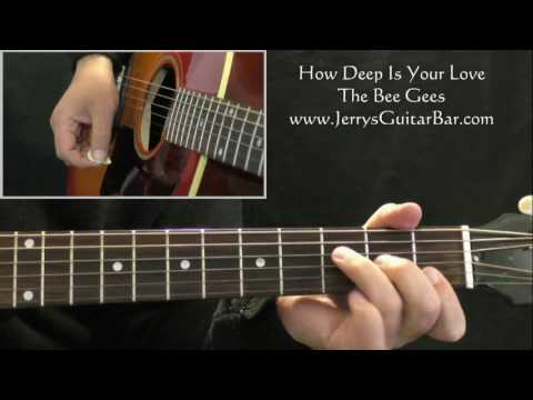 How To Play The Bee Gees How Deep Is Your Love 1st Part Only