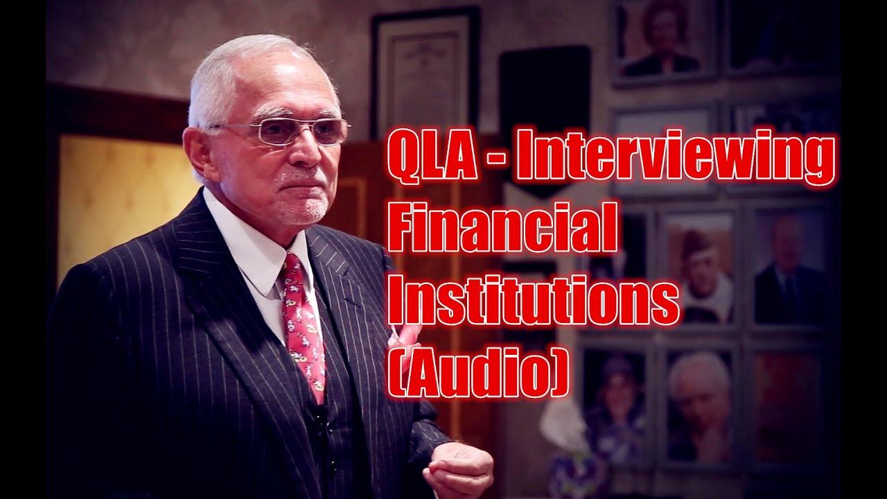 Dan Peña - 50 Billion Dollar Man Dan Pena QLA - Interviewing Financial Institutions (Audio)