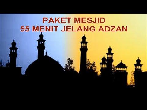 PAKET MESJID 55 MENIT JELANG ADZAN (Mengaji + Shalawat Tarhim + Bedug Adzan)
