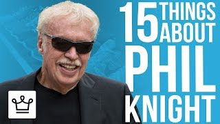15 Things You Didn't Know About Phil Knight