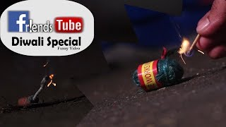 "Diwali special funny video | दिपावली | ""Friends Tube episode 13"" 
