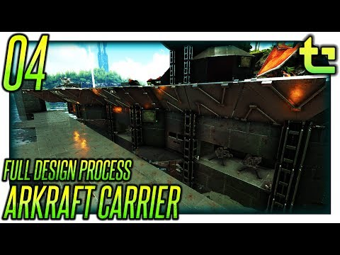 Ark Build || Project - Arkraft Carrier Part 04 || TimmyCarbine