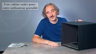 Le Blog de l'Image - Une cabine noire pour votre ordinateur portable.