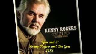 Kenny Rogers  - You and I  - 1983.