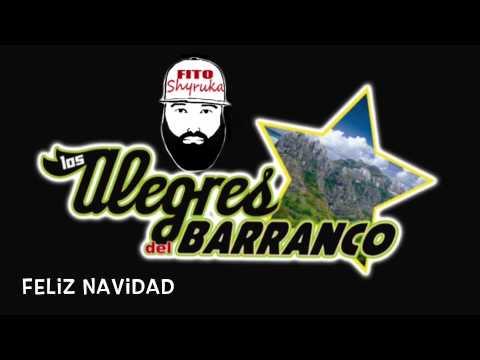 Los Alegres Del Barranco - Feliz Navidad